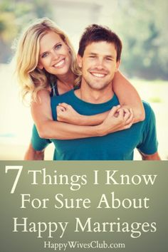 7 Things I Know For Sure About Happy Marriages