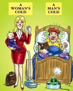 Men are such babies when they get sick! Lol