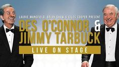 Des O'Connor & Jimmy Tarbuck Live on Stage