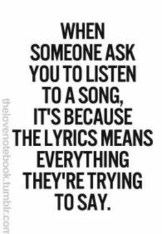 10 reasons to get psyched for the holidays music pinterest when someone asks you to listen to a song its because the lyrics mean everything theyre trying to say all the time i do this stopboris Images