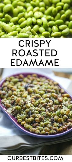 Crispy Roasted Edamame - This crunchy snack is low in carbs and high in protein! | Our Best Bites #CrispyRoastedEdamame #Edamame #ProteinPackedSnack #HealthySnack #OurBestBites