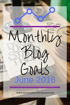 Blog Goals for July and August I am coming up on one month of blogging, woohoo! I figure that it as good a time as any to set some blog…