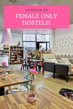 Female Only Hostels For Solo Female Travellers - The Hostel Girl