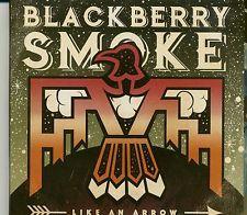 Blackberry Smoke - Like An Arrow (CD) - Songwriter/Outlaw/Country Rock