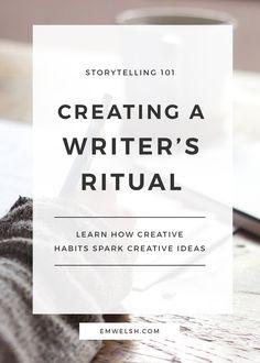 Creating a Writer's Ritual - E.M. Welsh - http://emwelsh.com/creating-writers-ritual/