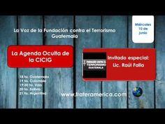 La Voz de la FCT Guatemala Nro. 20. La Agenda Oculta de la Cicig. 10-06-...