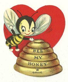 CUTE BEE BUZZING OVER THE BEEHIVE SAYS BEE MY HONEY / VINTAGE UNUSED VALENTINE