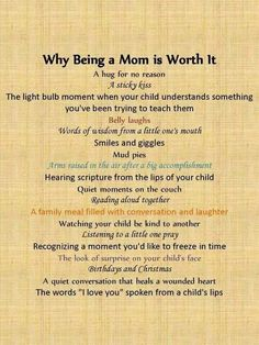 Why being a mom is worth it!