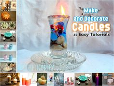Diy Projects: 25 DIY Candles Making and Decorating Easy Tutorials