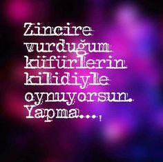 Zincire vurduğum küfürlerin kilidiyle oynuyorsun. Yapma... - Selim Akgün #sözler #anlamlısözler #güzelsözler #manalısözler #özlüsözler #alıntı #alıntılar #alıntıdır #alıntısözler #şiir