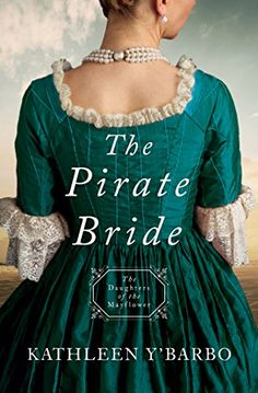 The Pirate Bride: Daughters of the Mayflower - Book 2 by ... https://smile.amazon.com/dp/1683224973/ref=cm_sw_r_pi_dp_x_jkt5zbE4MMMKS