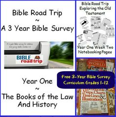 Bible Road Trip ~ A Free 3 Year Bible Survey Curriculum for Grades 1-12