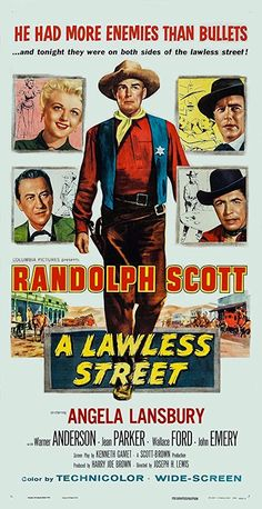 Randolph Scott, Angela Lansbury, Warner Anderson, John Emery, and Michael Pate in A Lawless Street Classic Movie Posters, Movie Poster Art, New Poster, Classic Movies, Western Film, Western Movies, Old Movies, Vintage Movies, Great Movies