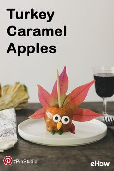Turn plain caramel apples into adorable turkeys for Thanksgiving! #PinStudio Get creative on Pinterest with eHow. For more: pinterest.com/ehow. Get the DIY instructions here: http://www.ehow.com/how_5147632_make-homemade-gourmet-caramel-apples.html