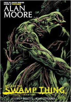Saga of the Swamp Thing, Book 3 by Alan Moore