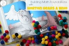 "Awesome Dr. Seuss book activity!  Horton Hears a Who, plus math practice with ""clovers"" (craft pom poms).  My kids love this!"