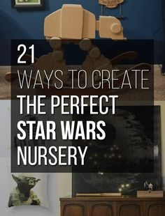 21 Things You Need For The Perfect Star Wars Nursery