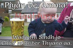 Evergreen, Saeen Qaim Ali Shah: the trendsetter #maalpurro Drunk Baby Memes, Funny Baby Memes, Funny Pics, Funny Babies, Funny Pictures, It's Funny, Hilarious, Baby Humor, Funny Work
