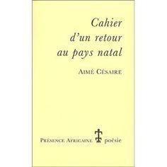 Cahier d'un retour au pays natal de Aimé Césaire