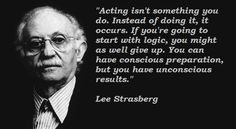 lee strasberg quotes - Google Search