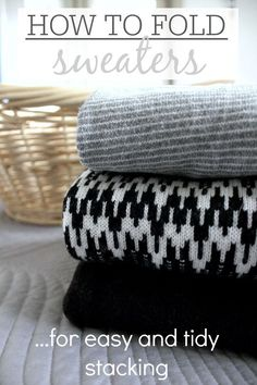 Tired of wobbly sweater piles always falling over in your closet? Here's how to fold them so they stay nice and tidy!