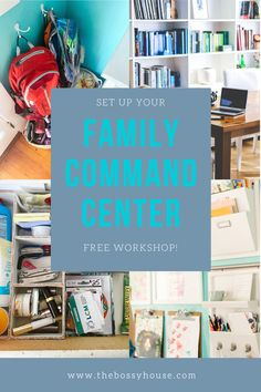 FREE workshop! Set up YOUR own family command center to reduce stress and keep yourself (and your family) organized! Visit www.thebossyhouse.com for more ideas for getting and staying organized.
