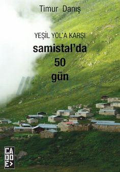 yesil-yola-karsi-samistal-da-50-gun-timur-danis