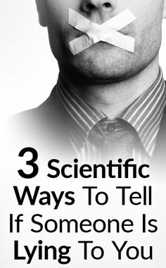 Scientific Tips To Detect Lying   How To Spot Lies Using Body Language Pinterest