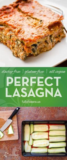 Lasagna! Everyone LOVES it. This one is vegan and gluten-free and SO GOOD your non-vegan friends and family will change their minds about vegan food! :-) Find the full recipe, and lots more, at fullofbeans.us! #glutenfree