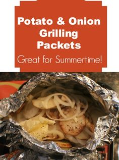 Potato & Onion Grilling Packets are easy and delicious to serve with summer holiday meals (Memorial/Labor Day)| debtfreespending.com