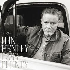 Don Henley - Cass County 180g Vinyl 2 LP