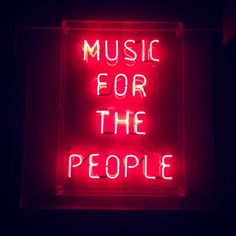 'Music for the people' Neon sign Neon Licht, Neon Words, Neon Aesthetic, All Of The Lights, Neon Lights For Rooms, Bright Lights, Light Up Signs, Instagram Music, Disney Instagram