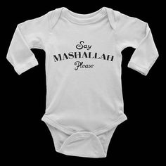 SAY MASHALLAH PLEASE - Infant long sleeve one-piece