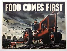 This poster from World War Two shows someone in the fields despite the war planes overhead, emphasising sheer guts and determination.