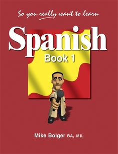 Galore Park - So You Really Want to Learn Spanish Book 1.  Good reviews