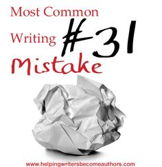 Most Common Writing Mistakes, Pt. 31: One-Dimensional Conflict - Helping Writers Become Authors