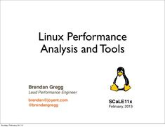The talk is about Linux Performance Analysis and Tools