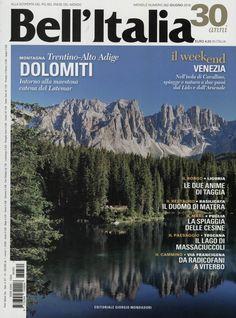Dolomiti. Gefunden in: BELL`ITALIA, Nr. 362/2016