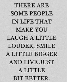Live A Bit Better - Friendship Quote