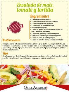 Acompaña el asado de esta #FindeSemana con la deliciosa Ensalada de maíz, tomate y tortilla, #GrillAcademy te enseña como prepararla.