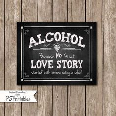 Printable Wedding Bar Sign Alcohol because no Love Story