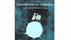 Lourdes Soriano ha ganado el premio Gourmand en Pekín gracias a «Cocina las letras con El Principito», que combina los fogones con la enseñanza de la ortografía