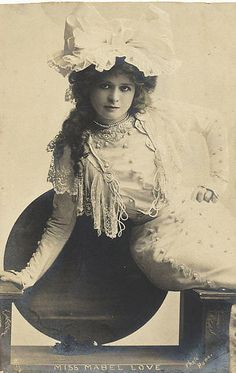 Miss Mabel Love (16 October 1874 – 15 May 1953), was a British dancer and stage actress. She was considered to be one of the great stage beauties of her age, and her career spanned the late Victorian era and Edwardian period.