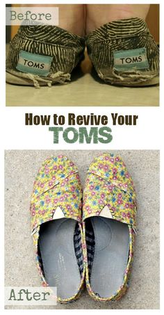 Revive your TOMS Tutorial: I need this!  My 2-yr old wears hers non-stop.  She has subsequently named all tennis shoes Toms :)