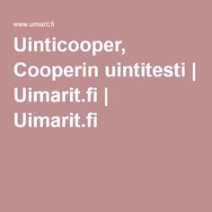 Uinticooper, Cooperin uintitesti | Uimarit.fi | Uimarit.fi Sport, Deporte, Sports