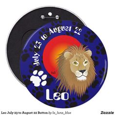 Leo July 23 to August 22 Button