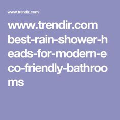 www.trendir.com best-rain-shower-heads-for-modern-eco-friendly-bathrooms