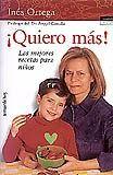 Cocina divertida para niños ¡Quiero más!, de Inés y Simone Ortega