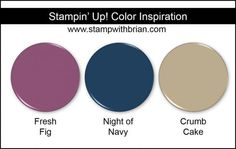 Stampin' Up! Color Inspiration: Fresh Fig (New 2017-2019 In Color), Night of Navy, Crumb Cake