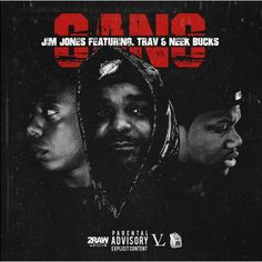 "Jim Jones feat. Trav & Neek Bucks | Gang [Music]- http://getmybuzzup.com/wp-content/uploads/2015/05/Jim-Jones.jpg- http://getmybuzzup.com/jim-jones-trav-neek-bucks-gang/- Vamp Life General and Dipset Capo Jim Jones enlists Trav & Neek Bucks for his new single ""Gang""! Production handled byDJ Mustard! Enjoy this audio stream below after the jump. Follow me:Getmybuzzup on Twitter|Getmybuzzup on Facebook|Getmybuzzup on Google+|Getmybuzzup on Tu...-"